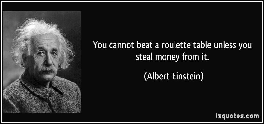 Quote van Einstein over Roulette